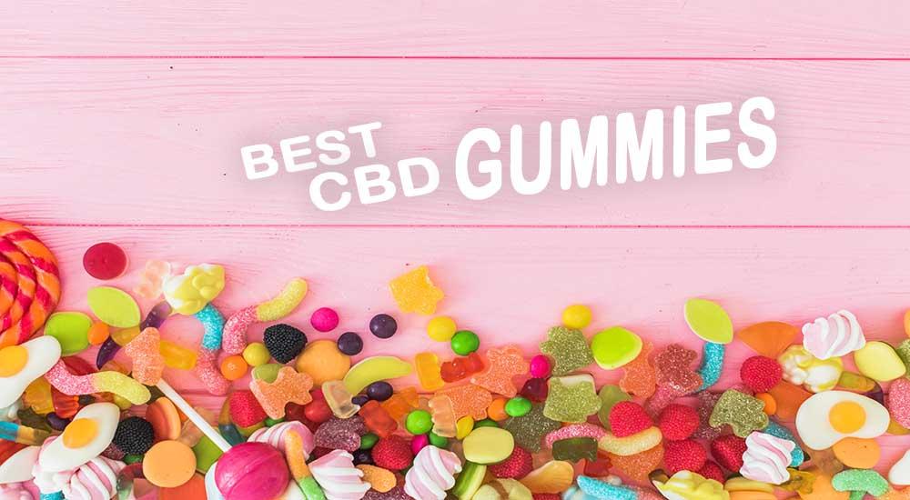 Best CBD Gummies: Buyer's Guide