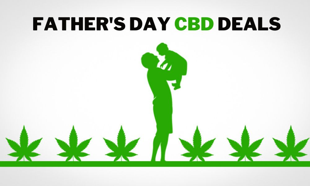 Father's Day CBD Deals: The Best CBD Sales That Are Ongoing